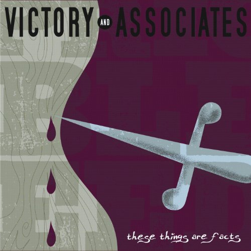 Victory & Associates These Things Are Facts