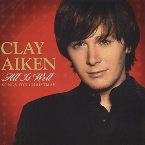 clay-aiken-all-is-well-songs-for-christmas