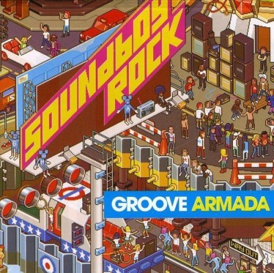 Groove Armada Soundboy Rock Import Eu