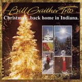 Bill Trio Gaither Christmas Back Home In Indiana