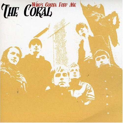 Coral Who's Gonna Find Me Pt. 1 Import Gbr 7 Inch Single
