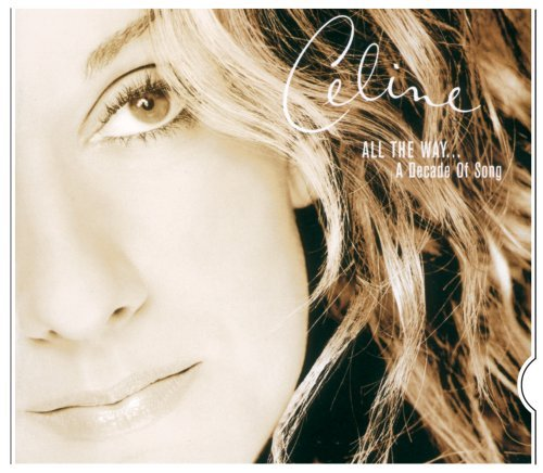 Celine Dion All The Way?a Decade Of Song Slider