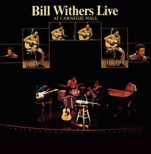 Bill Withers Live At Carnegie Hall Super Hits