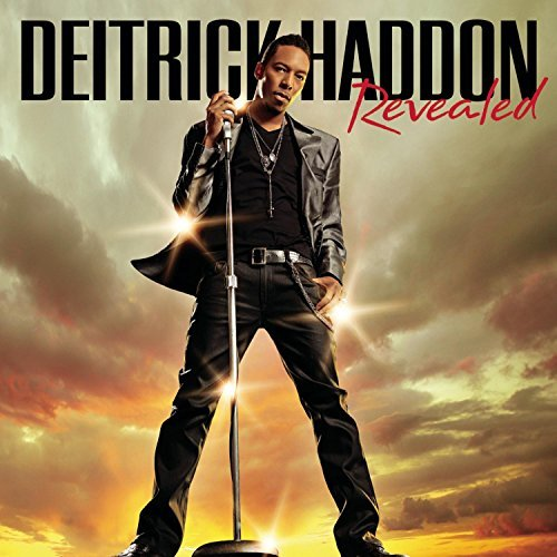 Deitrick Haddon Revealed Revealed