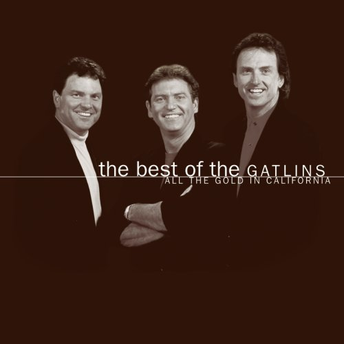 Gatlin Brothers Best Of The Gatlins All The G Super Hits