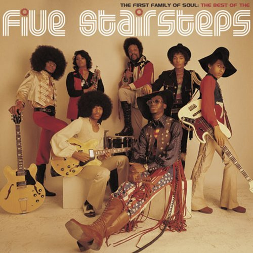 Five Stairsteps First Family Of Soul Best Of T