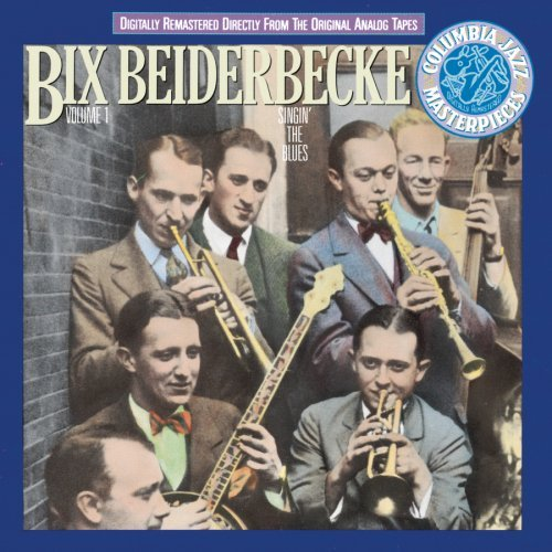 bix-beiderbecke-volume-1-singin-the-blues