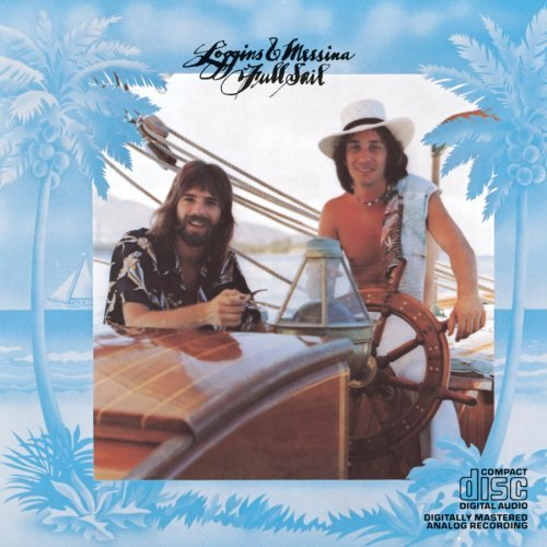 Loggins & Messina Full Sail
