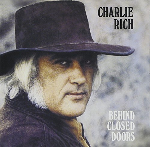 Charlie Rich Behind Closed Doors