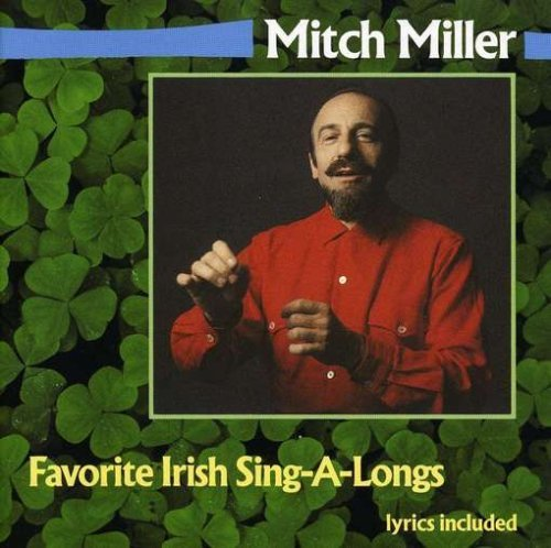 Mitch Miller Favorite Irish Sing A Longs