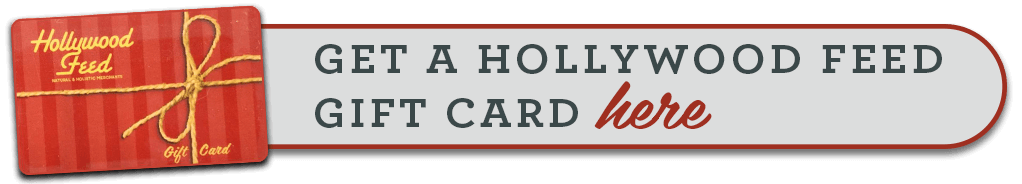 Get a Hollywood Feed Gift Card Here