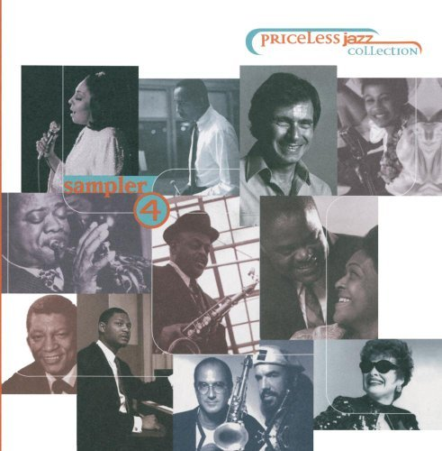 Priceless Jazz Collection Vol. 4 Priceless Jazz Sampler Armstrong Grusin Schuur Priceless Jazz Collection