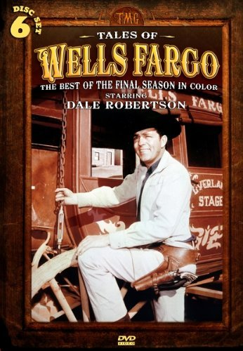 Tales Of Wells Fargo Best Of The Final Season In Co Nr 6 DVD