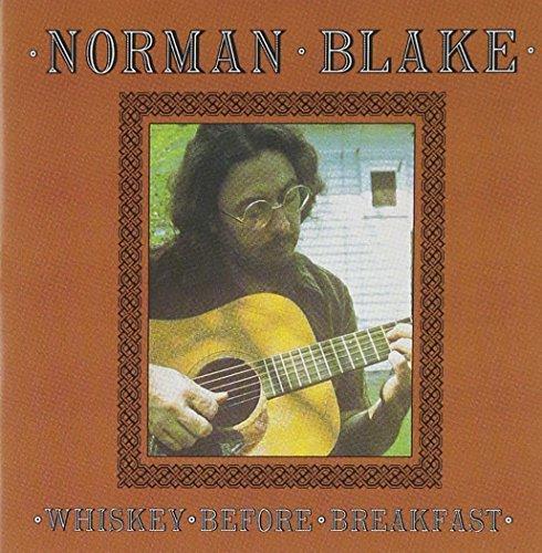 Norman Blake/Whiskey Before Breakfast