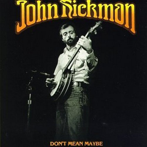john-hickman-dont-mean-maybe