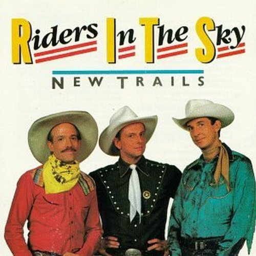 Riders In The Sky New Trails