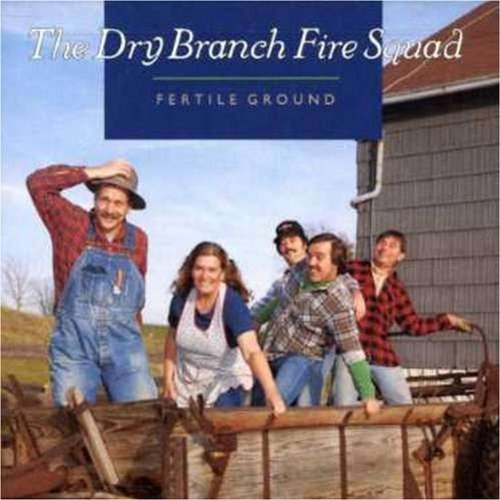 dry-branch-fire-squad-fertile-ground