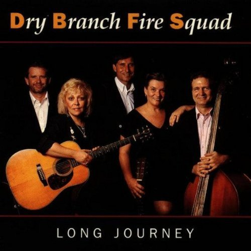 Dry Branch Fire Squad Long Journey