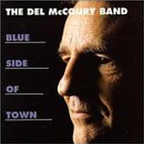 Del Mccoury Blue Side Of Town