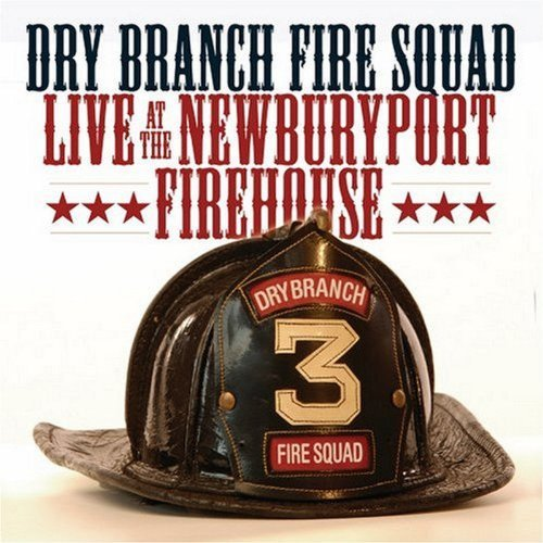 Dry Branch Fire Squad Live At The Newbury Explicit 2 CD