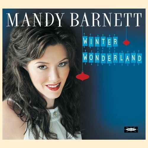 Mandy Barnett Winter Wonderland