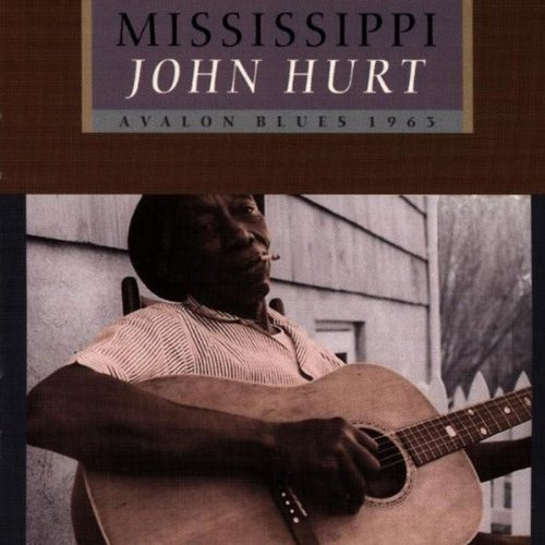 Mississippi John Hurt Avalon Blues
