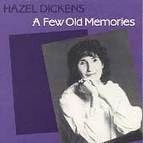 hazel-dickens-few-old-memories
