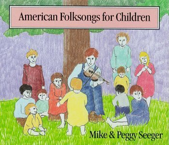 Mike & Peggy Seeger American Folk Songs For Childr