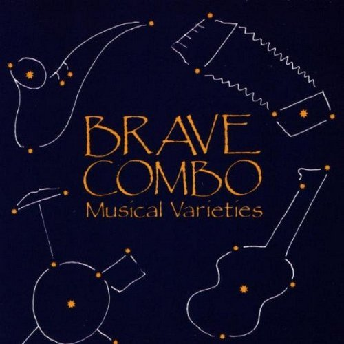 Brave Combo Musical Varieties
