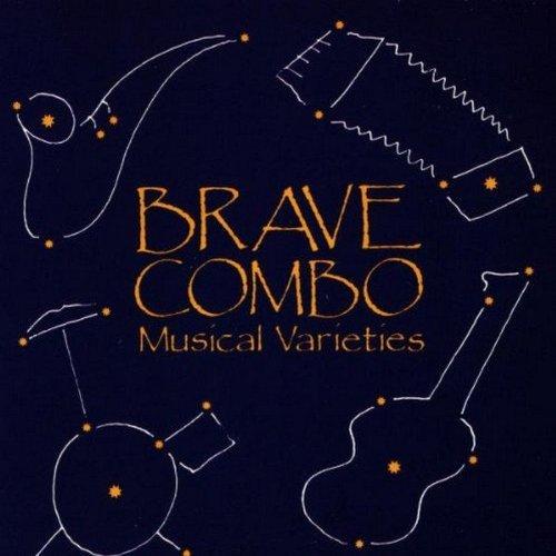 Brave Combo/Musical Varieties