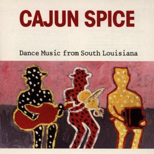 Cajun Spice-Dance Music/Cajun Spice-Dance Music