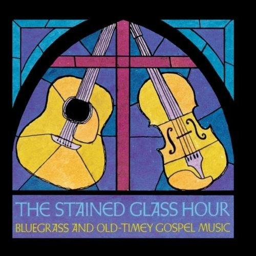 Stained Glass Hour/Stained Glass Hour-Bluegrass &@Dickens/Watson/Skaggs/Harris@Mccoury