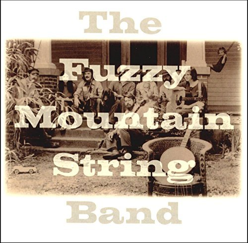 Fuzzy Mountain String Band Fuzzy Mountain String Band