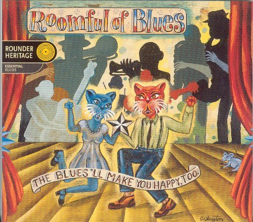 Roomful Of Blues Blues'll Make You Happy Too