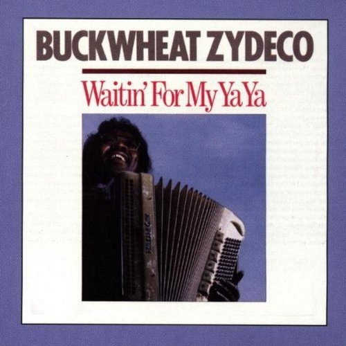buckwheat-zydeco-waitin-for-my-ya-ya