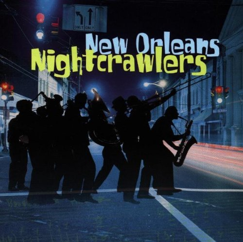 New Orleans Night Crawlers New Orleans Night Crawlers