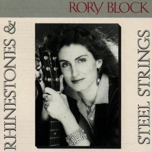 Rory Block/Rhinestones & Steel Strings