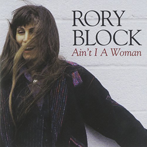 Rory Block Ain't I A Woman