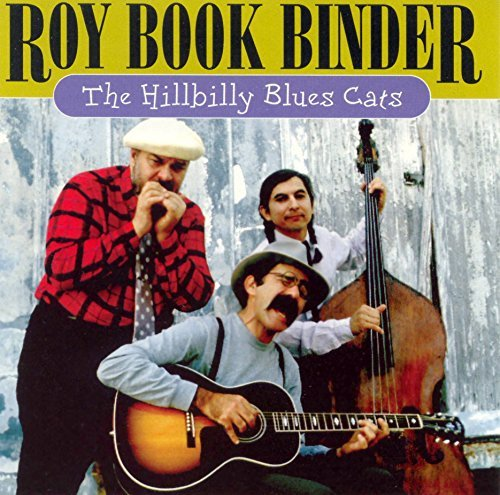 Roy Book Binder Hillbilly Blues Cats