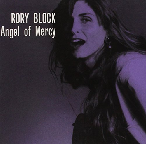 Rory Block Angel Of Mercy
