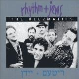 Klezmatics Rhythm + Jews