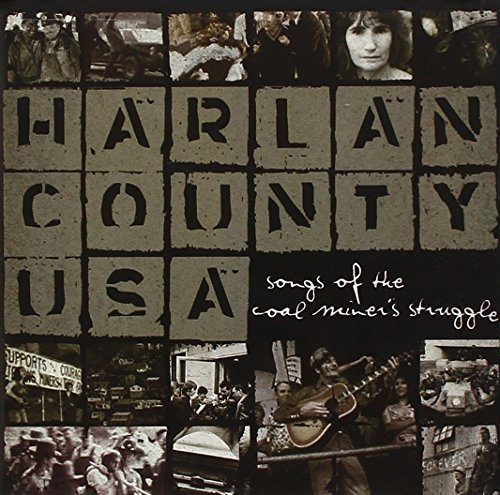 Harlan County Usa Songs Of Th Harlan County Usa Songs Of Th Dickens Schwarz Travis Boyens Garland Watson Fraley Reece