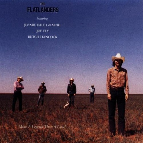 Flatlanders More A Legend Than A Band