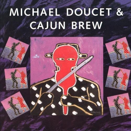 Michael Doucet And Cajun Brew