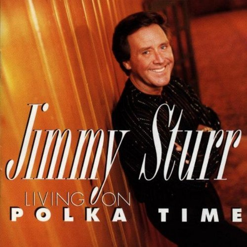 Jimmy Sturr Living On Polka Time