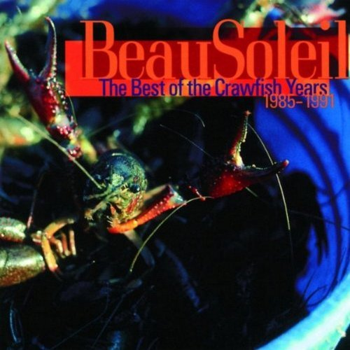 Beausoleil Best Of The Crawfish Years
