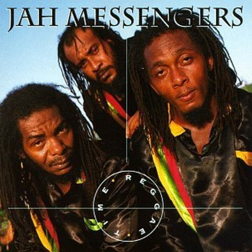 Jah Messengers Reggae Time