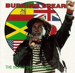 burning-spear-world-should-know