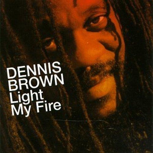 Dennis Brown/Light My Fire
