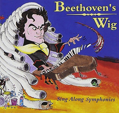 Beethoven's Wig Beethoven's Wig Sing Along Symphonies